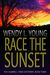 Race the Sunset (The Campbell Creek Mysteries, #3)
