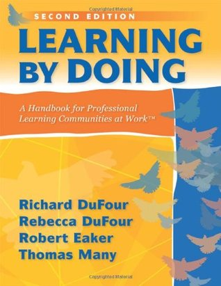 Learning by Doing by Richard DuFour