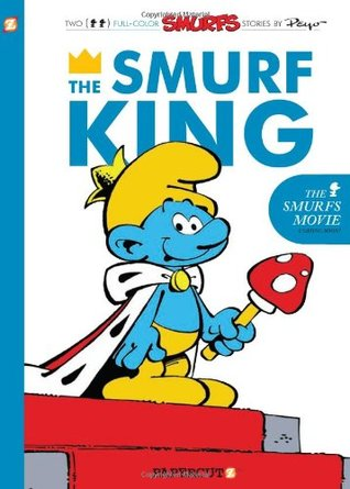 The Smurf King by Yvan Delporte
