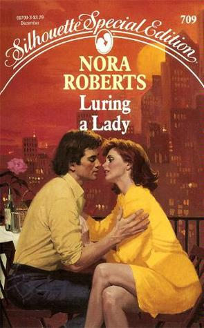 Luring A Lady by Nora Roberts
