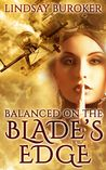 Balanced on the Blade's Edge (Dragon Blood, #1)
