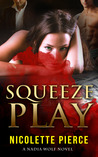 Squeeze Play (Nadia Wolf #4)