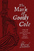 The Mark of Goody Cole: a tragic and true tale of witchcraft persecution from the history of early America