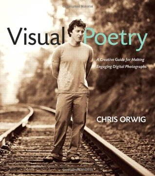 Visual Poetry by Chris Orwig