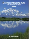 Denali National Park: An Island in Time