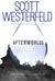 Afterworlds by Scott Westerfeld