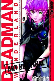 Deadman Wonderland Volume 6 by Jinsei Kataoka