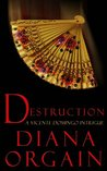 Destruction (A Short Story): A Vicente Domingo Intrigue