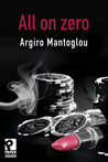 All On Zero by Argiro Mantoglou