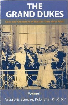 The Grand Dukes - Sons And Grandsons Of Russia's Tsars by Janet Ashton