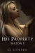 His Property: Season One