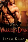 Warrior's Dawn (Fire and Tears, #3)