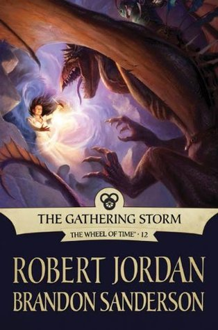 The Gathering Storm (The Wheel of Time #12) by Robert Jordan & Brandon Sanderson