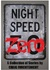 Night Speed Zero by Craig Furchtenicht
