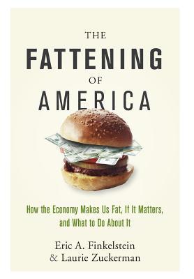 The Fattening of America by Eric A. Finkelstein