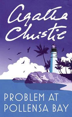Problem at Pollensa Bay. Agatha Christie by Agatha Christie