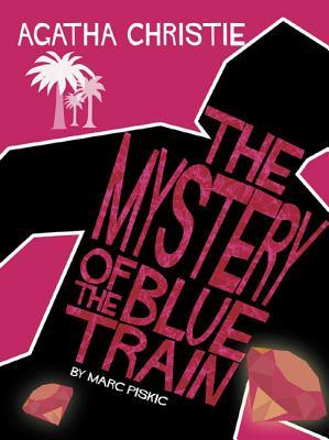 The Mystery Of The Blue Train by Marc Piskic