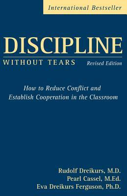 Discipline without Tears by Pearl Cassel