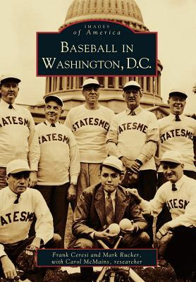 Baseball in Washington, D.C  (Images of America: D.C.)