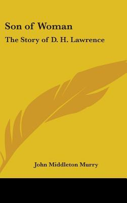 Son of Woman: The Story of D. H. Lawrence