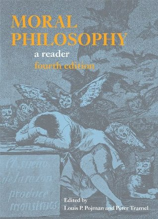 Moral Philosophy by Louis P. Pojman