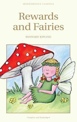 Rewards & Fairies by Rudyard Kipling
