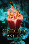 Kindling Ashes (Firesouls, #1)