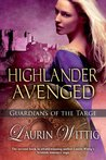 Highlander Avenged (Guardians Of The Targe, #2)