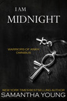 I am Midnight: Warriors of Ankh Omnibus Edition (Warriors of Ankh, #1-3)