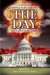 THE DAY: A Novel of America in the Last Days (The Second Term Trilogy)