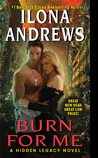 Burn for Me (Hidden Legacy, #1)