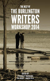 The Best of the Burlington Writers Workshop 2014