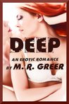 Deep: An Erotic Romance