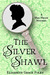 The Silver Shawl (Mrs. Meade Mystery #1)