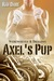 Axel's Pup by Kim Dare