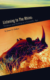 Listening to the Rhino: Violence and Healing in a Scientific Age