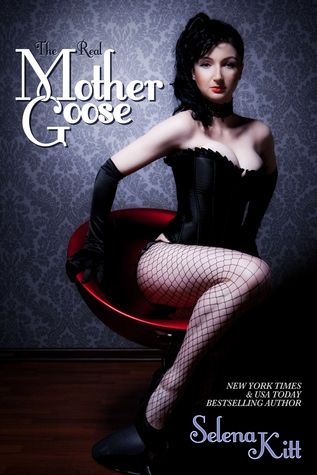The Real Mother Goose (An Erotic / Erotica BDSM Fairy Tale Romance)