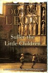 Suffer the Little Children (Commissario  Guido Brunetti, #16)
