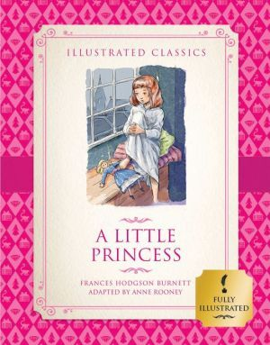 A Little Princess (Illustrated Classics)