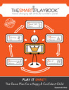 The Smart Playbook: Game-Changing Life Skills for a Modern World