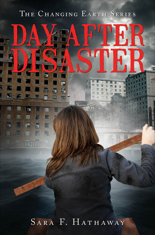 Day After Disaster by Sara F. Hathaway