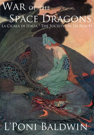 La Cicala di Italia: War of the Space Dragons