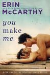 You Make Me (Blurred Lines, #1)