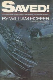 Free download Saved!: The Story of the Andrea Doria, the Greatest Sea Rescue in History CHM by William Hoffer