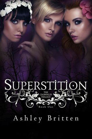 Superstition (Crownley Trilogy, Book #1)