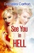 See You in Hell (Mel Goes t...