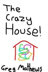 The Crazy House: A Children's Novel