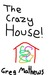 The Crazy House: A Children...