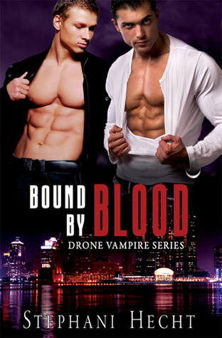 Bound by Blood by Stephani Hecht