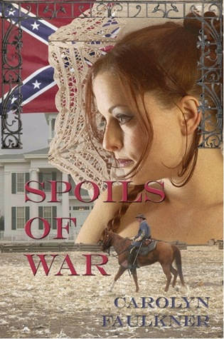 Spoils of War by Carolyn Faulkner